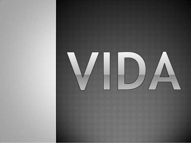  A vida (do latim vita) é um conceito muito amplo e admite diversas definições. Pode- se referir ao processo em curso do ...