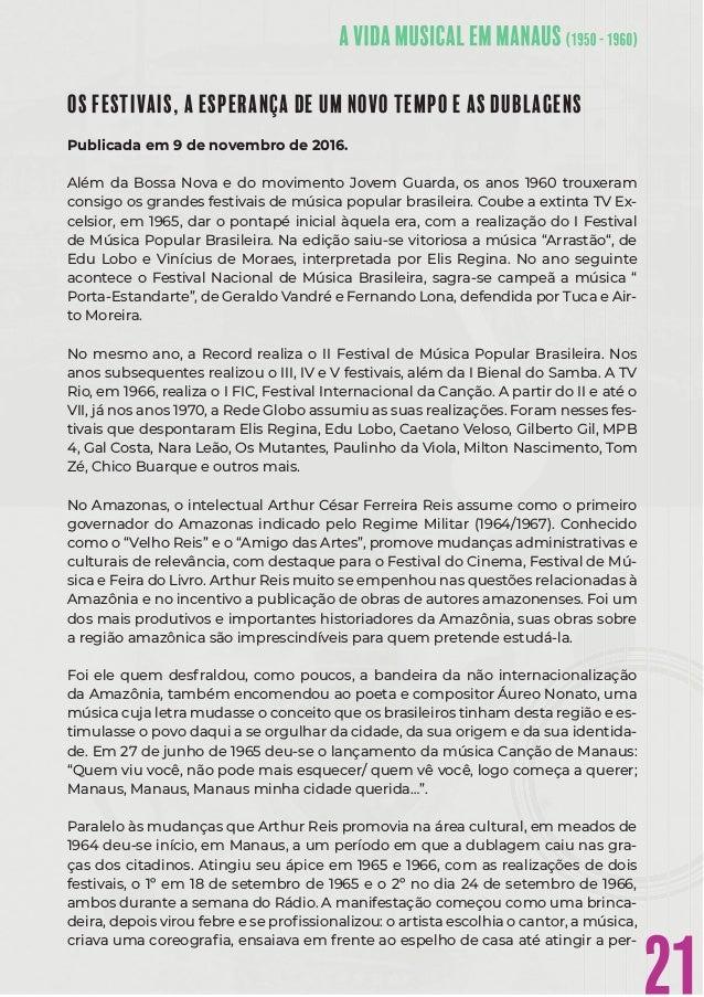 21 OS FESTIVAIS, A ESPERANÇA DE UM NOVO TEMPO E AS DUBLAGENS Publicada em 9 de novembro de 2016. Além da Bossa Nova e do m...