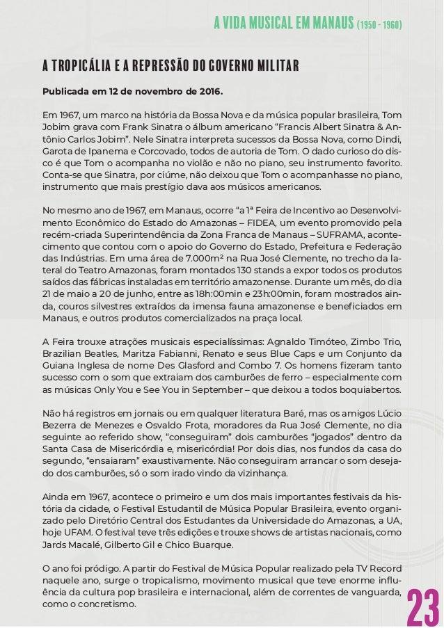 23 A TROPICÁLIA E A REPRESSÃO DO GOVERNO MILITAR Publicada em 12 de novembro de 2016. Em 1967, um marco na história da Bos...