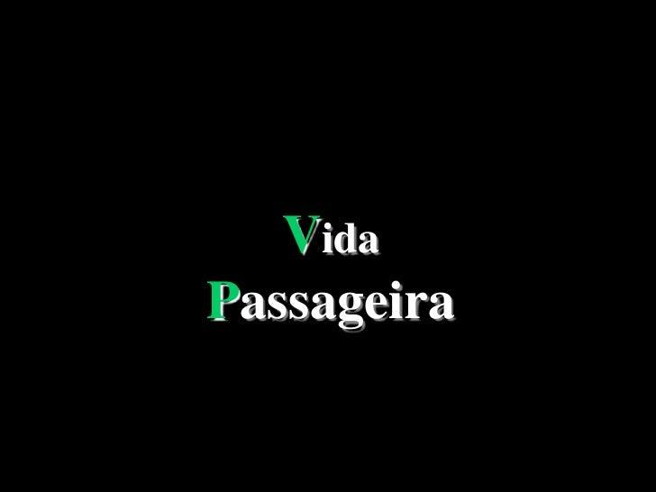 Vida Passageira