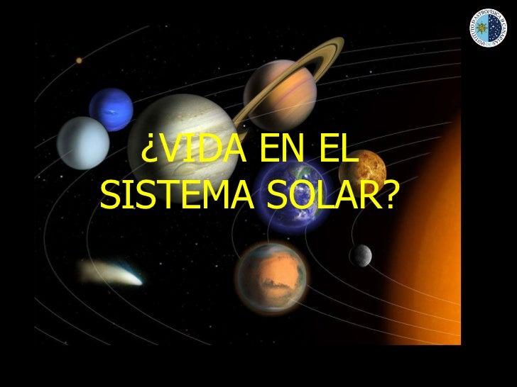 ¿VIDA EN EL SISTEMA SOLAR?