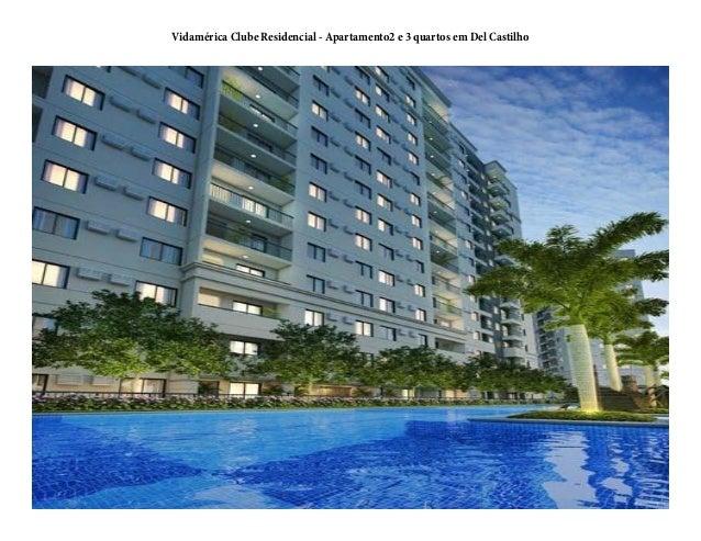 Vidamérica Clube Residencial - Apartamento2 e 3 quartos em Del Castilho