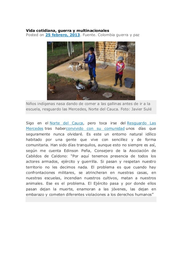 Vida cotidiana, guerra y multinacionalesPosted on 25 febrero, 2013. Fuente. Colombia guerra y pazNiños indígenas nasa dand...