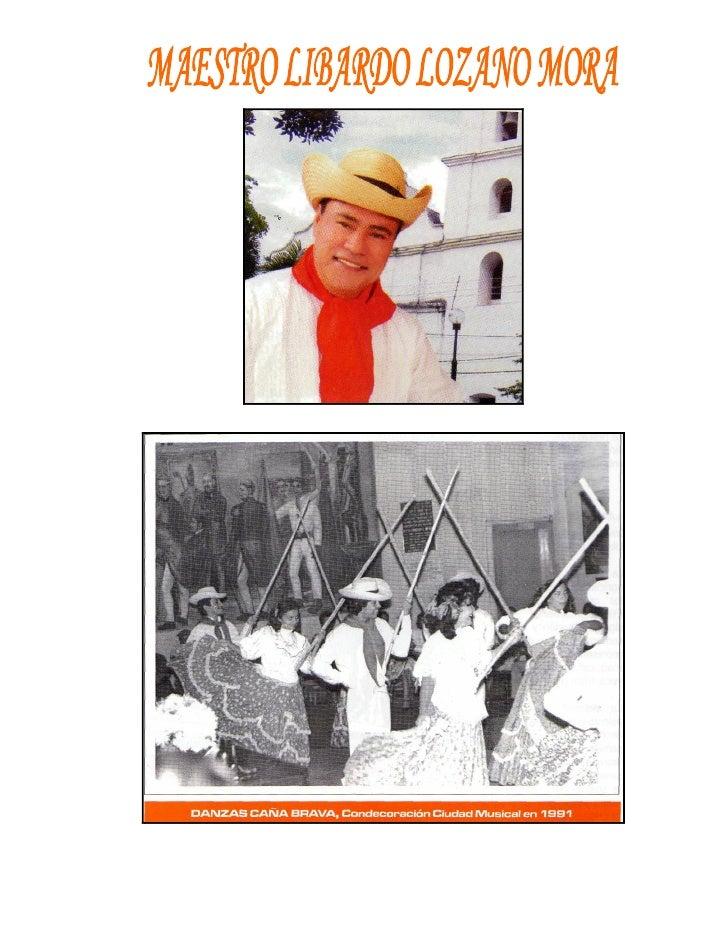 VIDA DE LIBARDO LOZANO MORA EN EL CAMPO DE LA DANZAEl 10 de febrero de 1965 ingresé a las danzas folclóricas del departame...