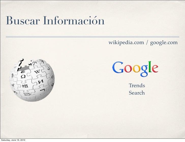 Buscar Información                           wikipedia.com / google.com                                      Trends       ...