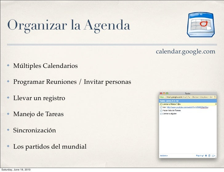 Organizar la Agenda                                                   calendar.google.com     ✤    Múltiples Calendarios  ...