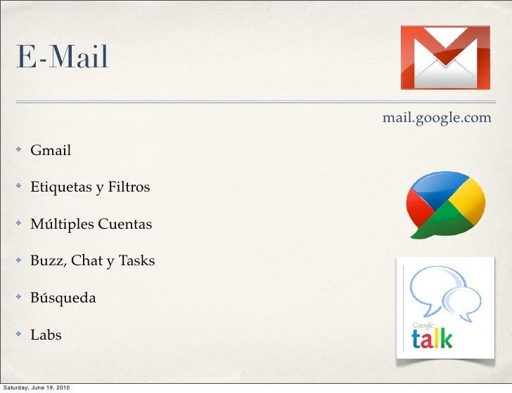 E-Mail                                mail.google.com     ✤    Gmail      ✤    Etiquetas y Filtros      ✤    Múltiples Cue...
