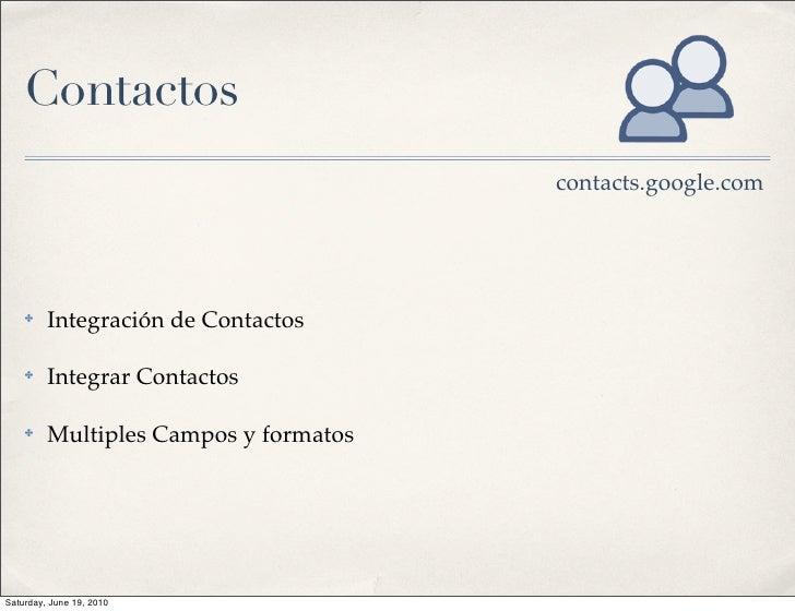 Contactos                                        contacts.google.com         ✤    Integración de Contactos      ✤    Integ...
