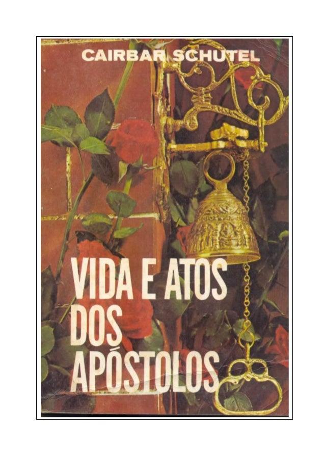 Vida E Atos Dos Apóstolos  Cairbar Schutel  AAAAcccceeeerrrrvvvvoooo VVVViiiirrrr ttttuuuuaaaallll EEEEssssppppíííírrrriii...