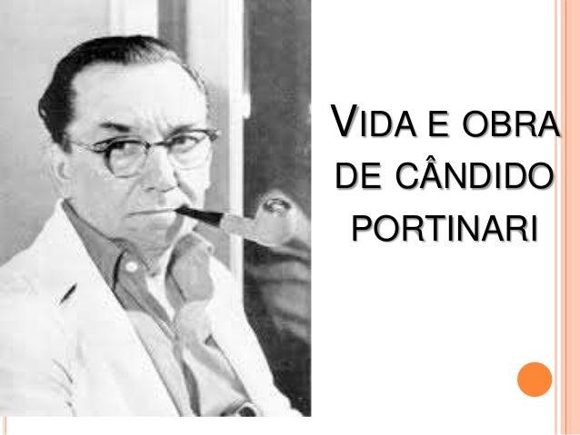 VIDA E OBRA DE CÂNDIDO PORTINARI