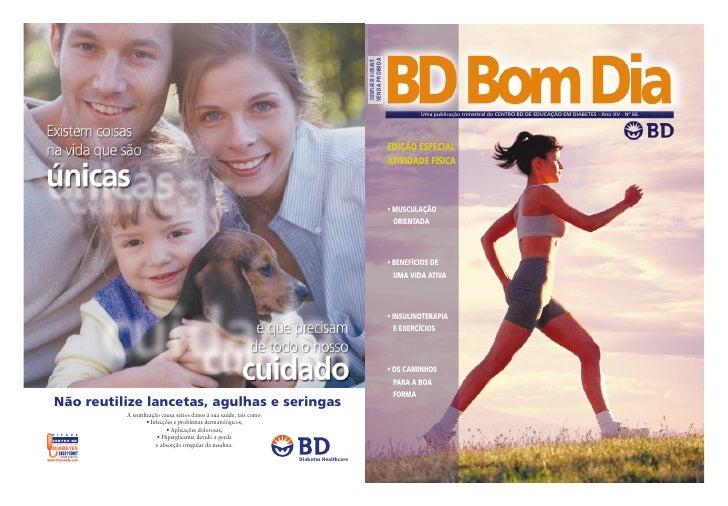 VENDA PROIBIDA EXEMPLAR DE ASSINANTE                                      Uma publicação trimestral do CENTRO BD DE EDUCAÇ...