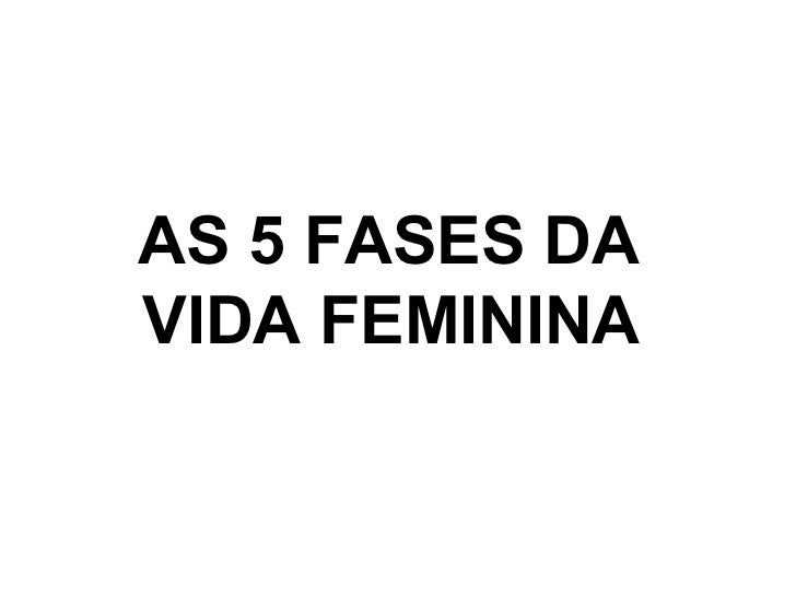 AS5 FASESDA VIDA FEMININA