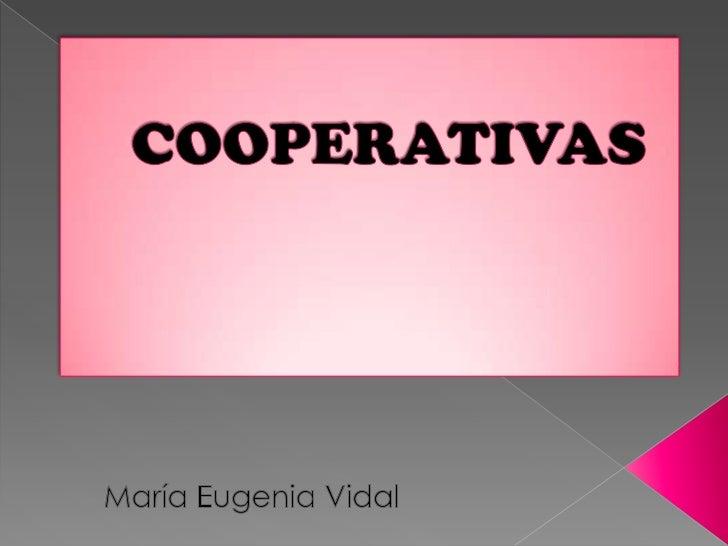 COOPERATIVAS<br />María Eugenia Vidal<br />
