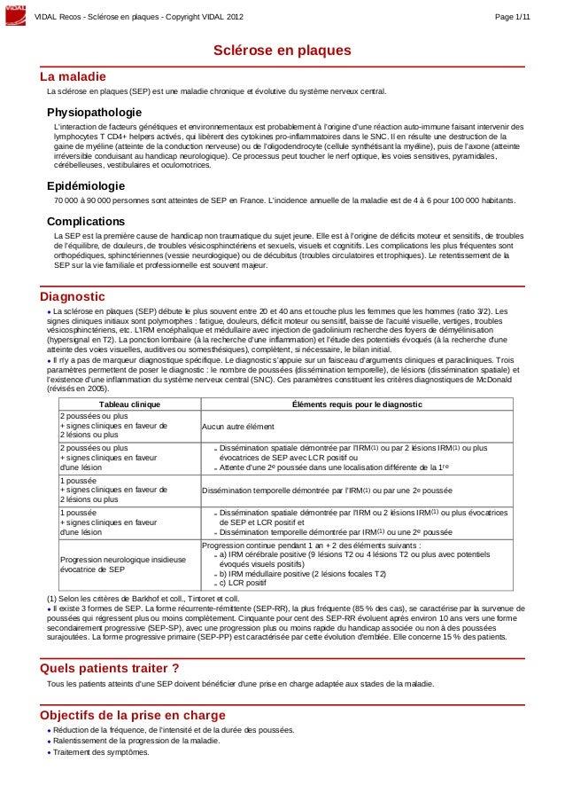 VIDAL Recos - Sclérose en plaques - Copyright VIDAL 2012 Page 1/11 Sclérose en plaques La maladie La sclérose en plaques (...