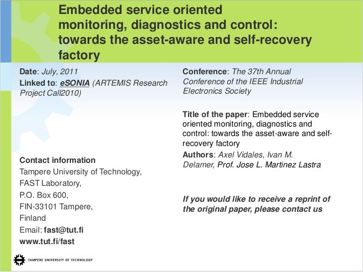 Embedded service oriented          monitoring, diagnostics and control:          towards the asset-aware and self-recovery...