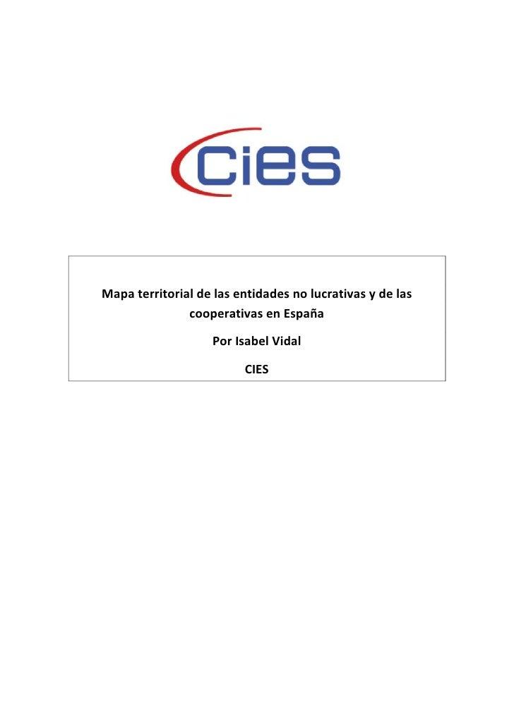 Mapa territorial de las entidades no lucrativas y de las               cooperativas en España                   Por Isabel...