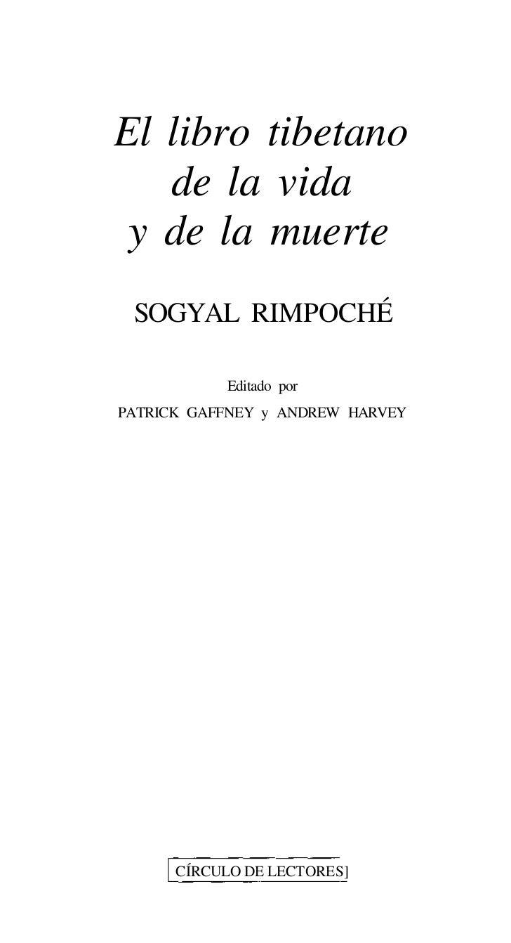 El libro tibetano   de la vida y de la muerte SOGYAL RIMPOCHÉ           Editado porPATRICK GAFFNEY y ANDREW HARVEY      CÍ...