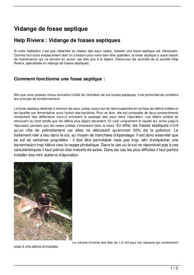 Vidange de fosse septiqueHelp Riviera : Vidange de fosses septiquesSi votre habitation n'est pas rattachée au réseau des e...