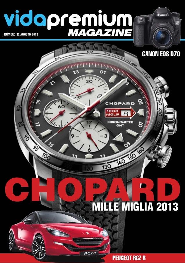vidapremiummagazinenúmero 32 agosto 2013 Chopard Canon EOS D70 Peugeot RCZ R Mille Miglia 2013
