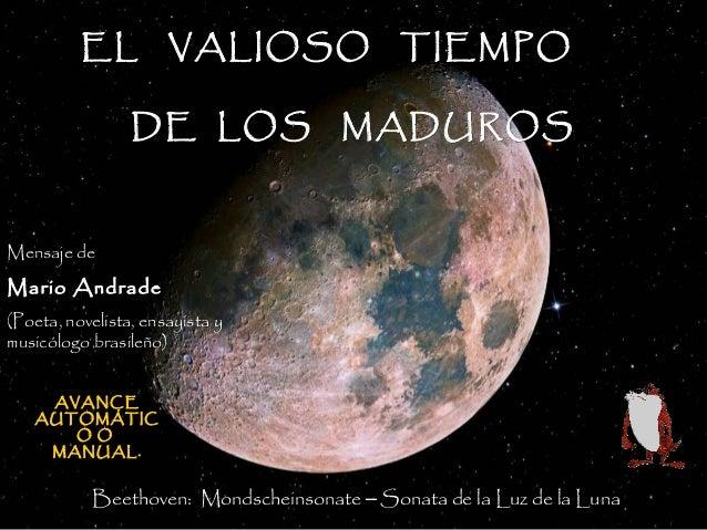 EL VALIOSO TIEMPOEL VALIOSO TIEMPODE LOS MADUROSDE LOS MADUROSBeethoven: Mondscheinsonate – Sonata de la Luz de la LunaMen...