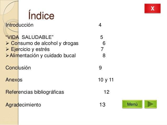 """ÍndiceIntroducción 4""""VIDA SALUDABLE"""" 5 Consumo de alcohol y drogas 6 Ejercicio y estrés 7Alimentación y cuidado bucal 8..."""