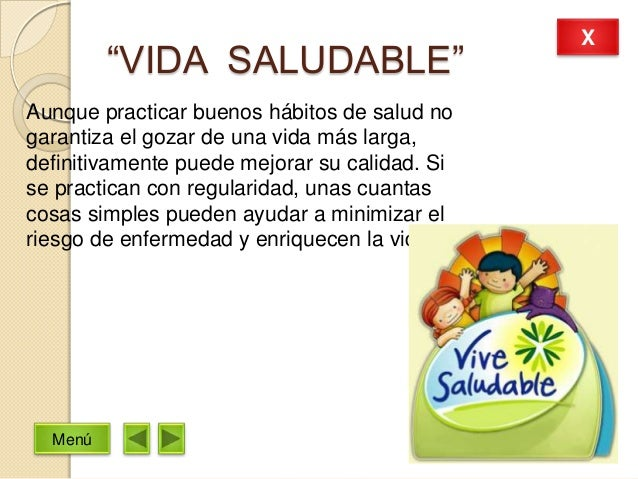 """""""VIDA SALUDABLE""""Aunque practicar buenos hábitos de salud nogarantiza el gozar de una vida más larga,definitivamente puede ..."""
