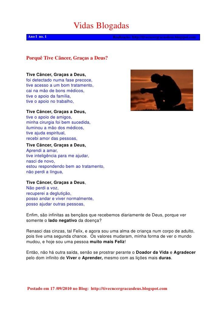 Vidas Blogadas Ano I no. 1                                Realização: http://tivecncergracasdeus.blogspot.com     Porquê T...