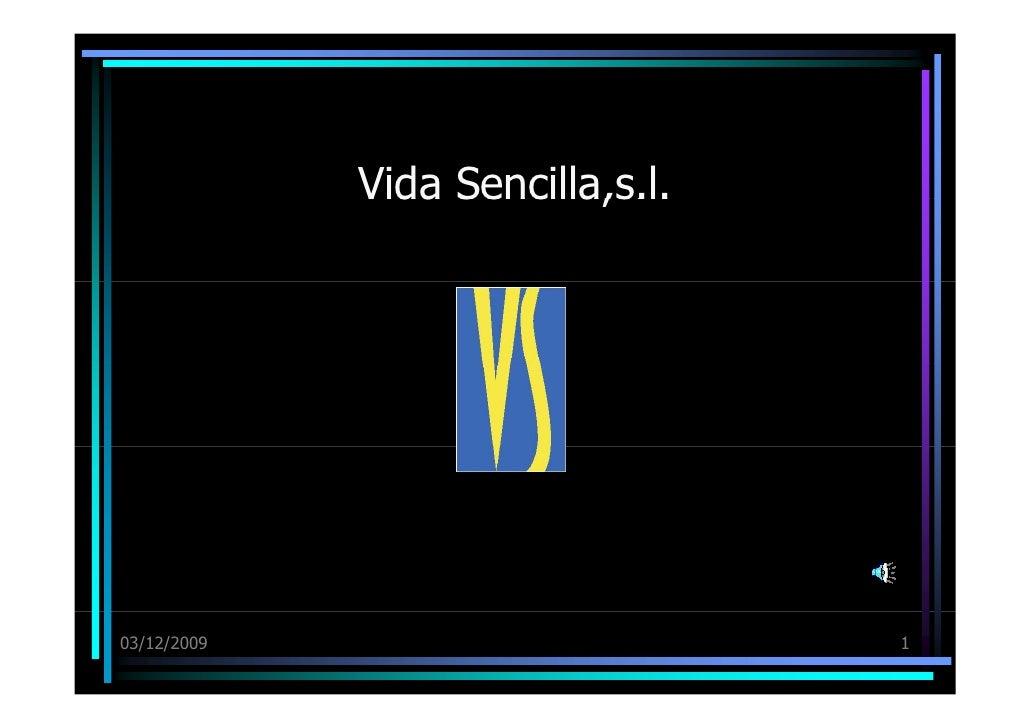 Vida Sencilla,s.l. JMV 03/12/09