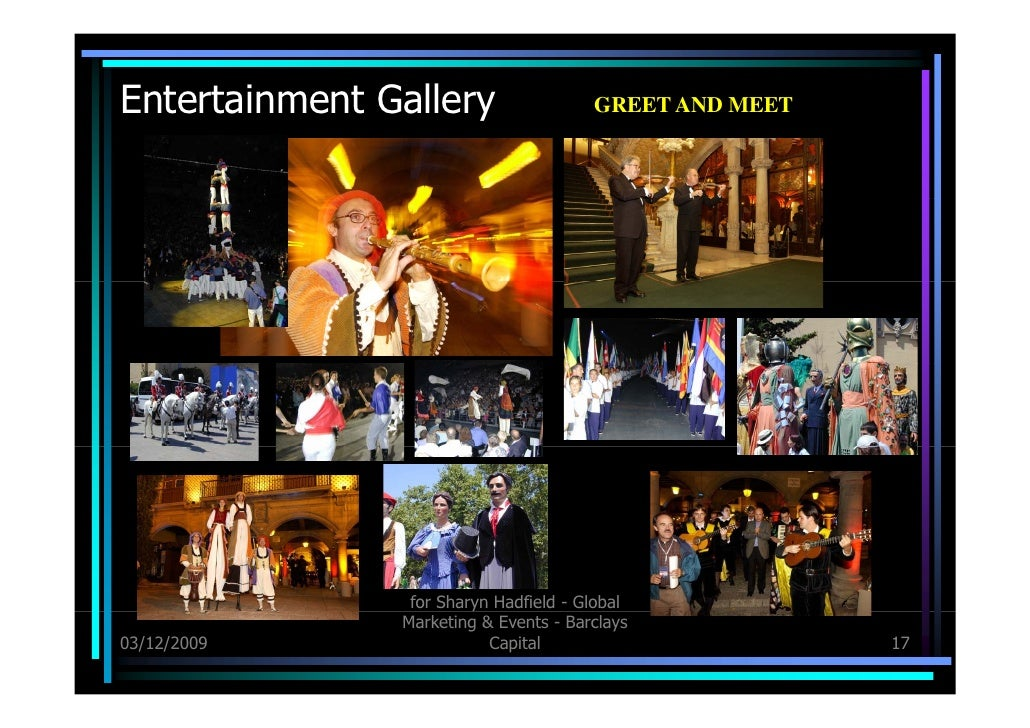 Entertainment Gallery 03/12/09 for Sharyn Hadfield - Global Marketing & Events - Barclays Capital GREET AND MEET