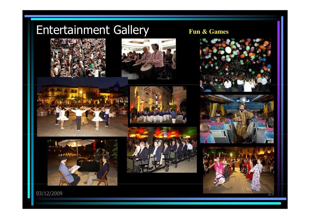 Entertainment Gallery 03/12/09 Fun & Games