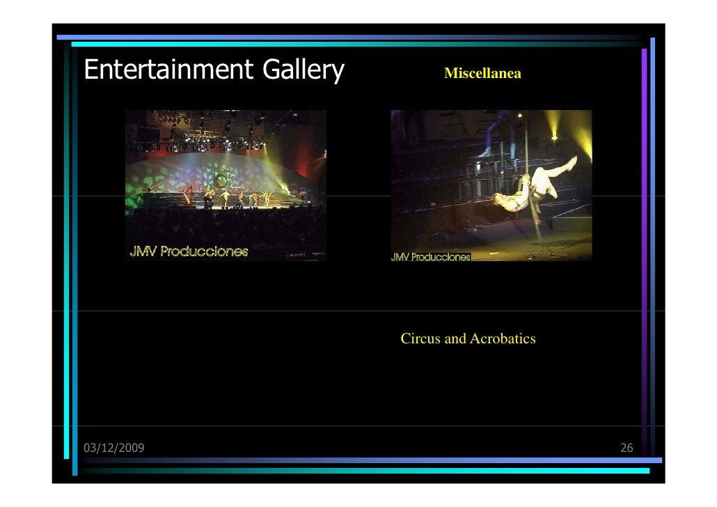 Entertainment Gallery 03/12/09 Miscellanea Circus and Acrobatics