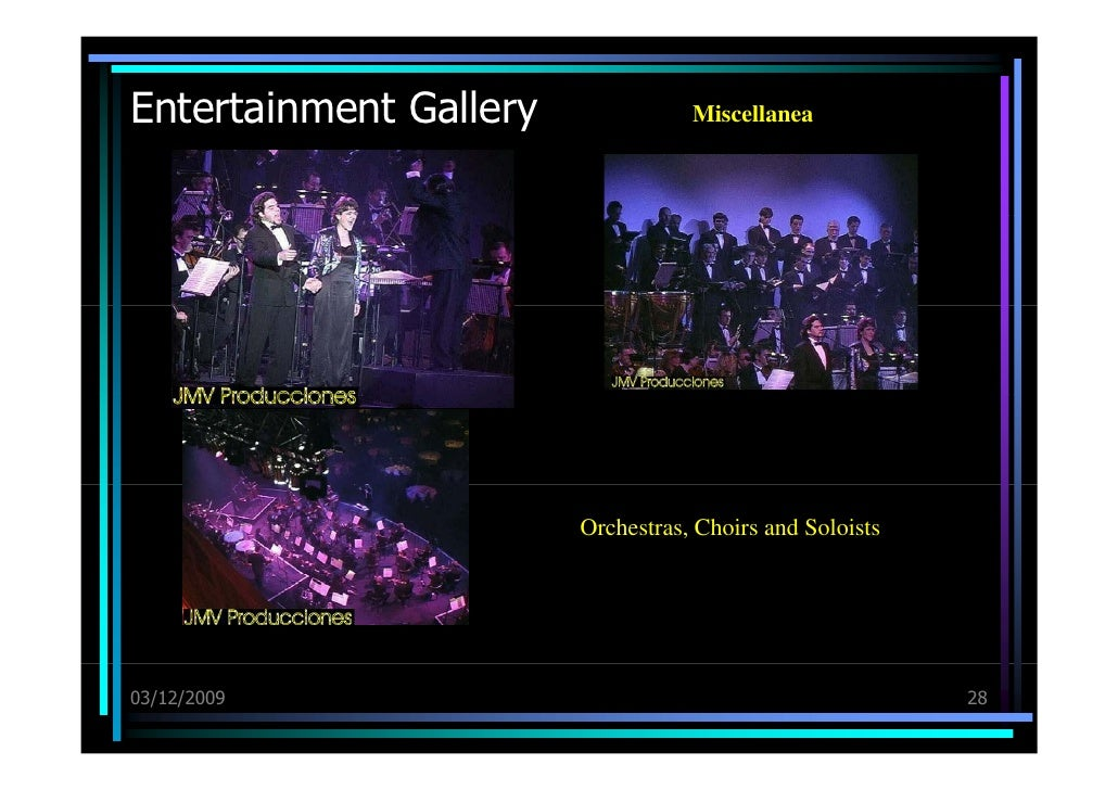 Entertainment Gallery 03/12/09 Miscellanea Orchestras, Choirs and Soloists