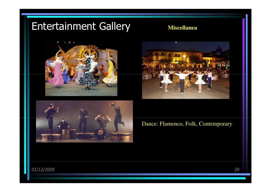 Entertainment Gallery 03/12/09 Miscellanea Dance: Flamenco, Folk, Contemporary