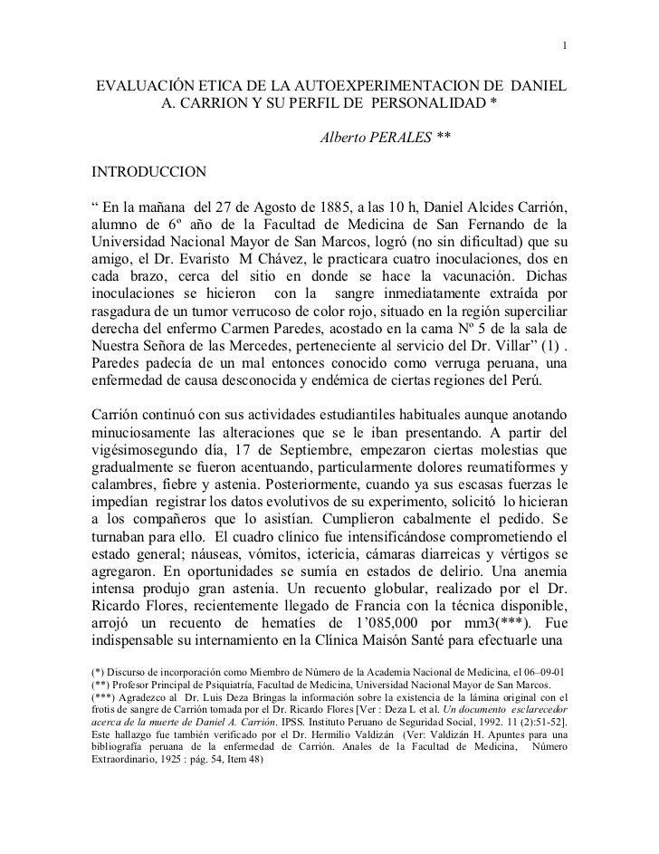 1EVALUACIÓN ETICA DE LA AUTOEXPERIMENTACION DE DANIEL      A. CARRION Y SU PERFIL DE PERSONALIDAD *                       ...