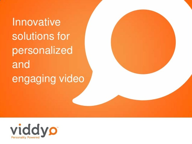 Innovative solutions for personalized and engaging video