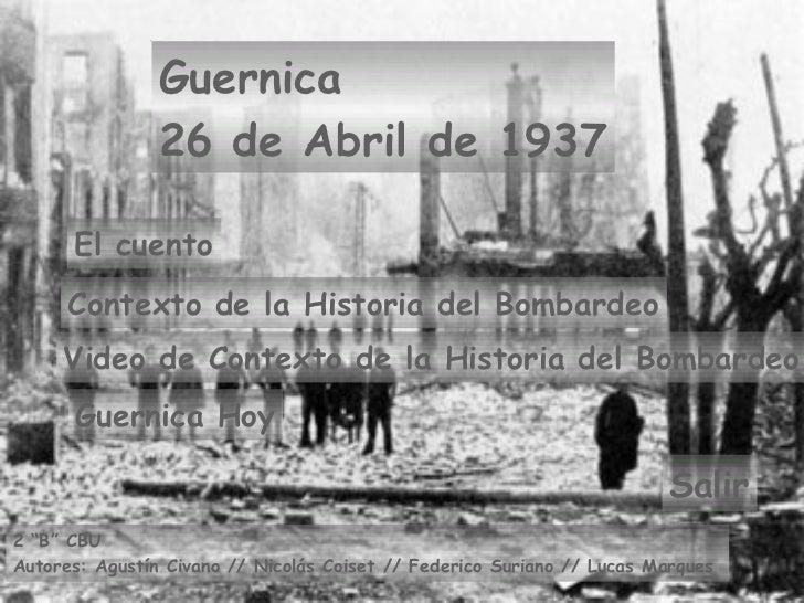 Guernica  26 de Abril de 1937 El cuento Video de Contexto de la Historia del Bombardeo Salir Guernica Hoy Contexto de la H...