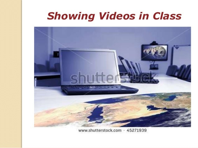 Showing Videos in Class