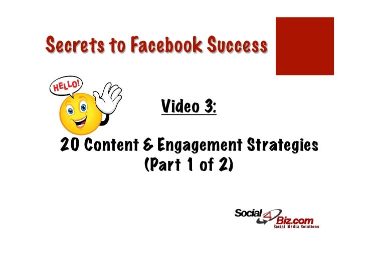 Video 3:20 Content & Engagement Strategies           (Part 1 of 2)