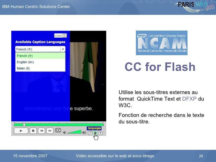 L'interface du lecteur développé par le National Center for Accessible Media CC for Flash   Utilise les sous-titres extern...