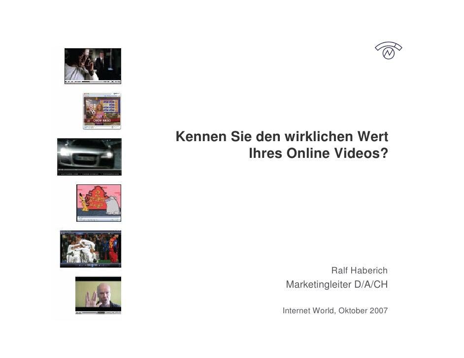 Kennen Sie den wirklichen Wert           Ihres Online Videos?                                Ralf Haberich                ...