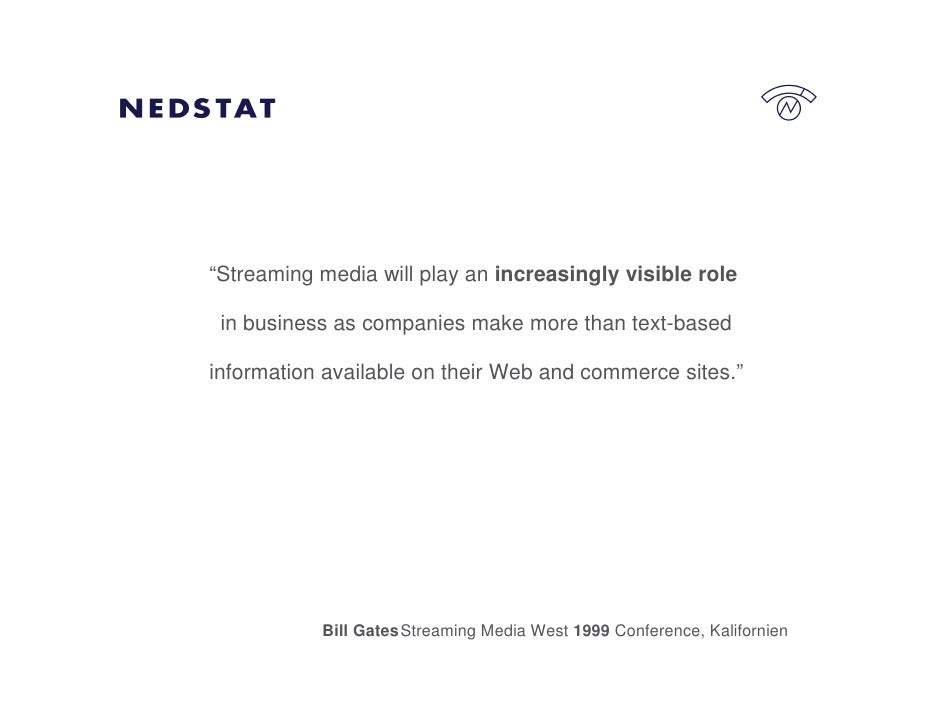 """""""Streaming media will play an increasingly visible role   in business as companies make more than text-based  information ..."""