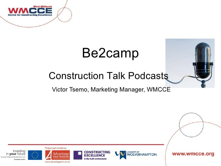 Be2camp Victor Tsemo, Marketing Manager, WMCCE Construction Talk Podcasts