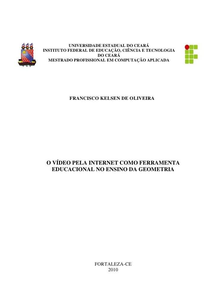 1          UNIVERSIDADE ESTADUAL DO CEARÁINSTITUTO FEDERAL DE EDUCAÇÃO, CIÊNCIA E TECNOLOGIA                      DO CEARÁ...