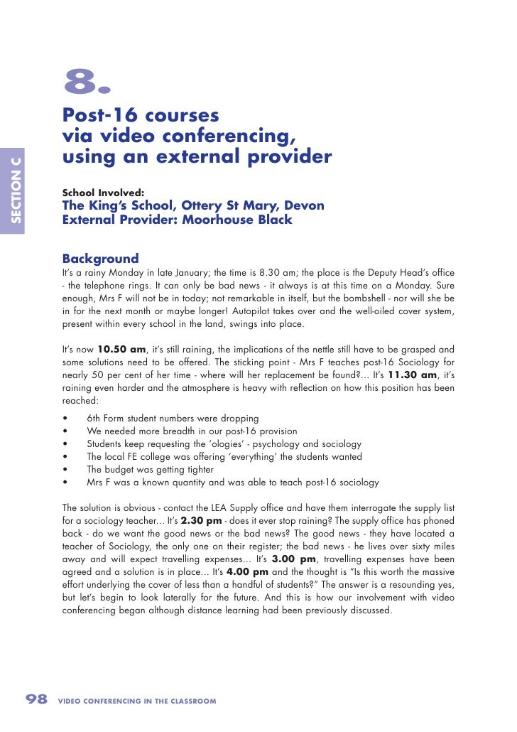 8.                  Post-16 courses                  via video conferencing,                  using an external provider S...