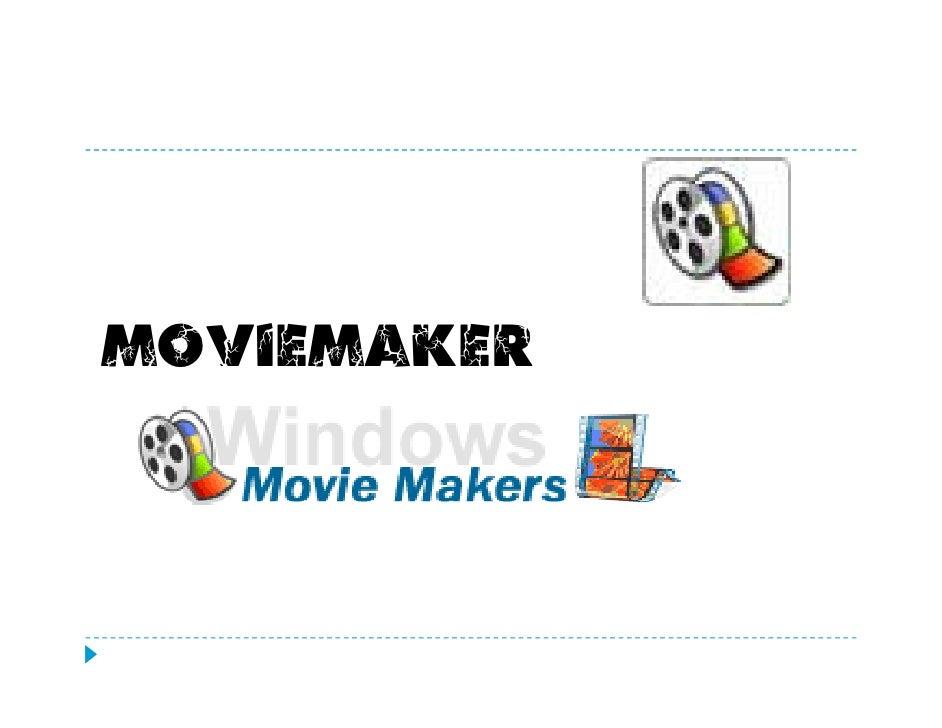Actividad: Crear un video digital usando Movie Maker  Objetivo:    Diseñar un video digital                      digital. ...