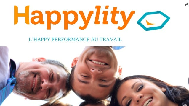 L'HAPPY PERFORMANCE AU TRAVAIL