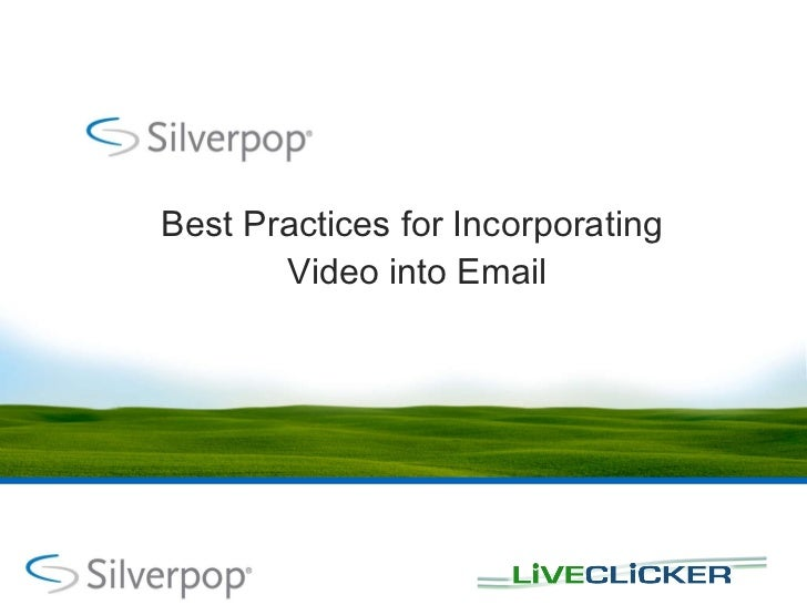Best Practices for Incorporating  Video into Email