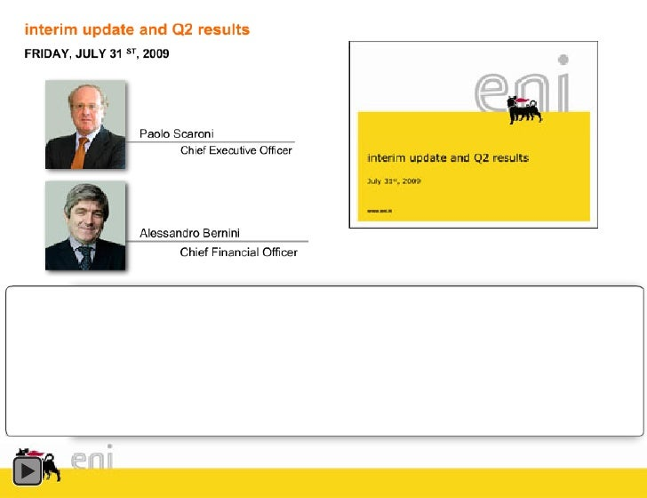 Eni 2009 Interim Update and Q2 Results