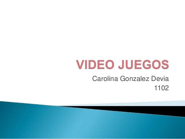 Carolina Gonzalez Devia 1102