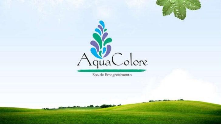 Spa Aqua Colore - Spa de Emagrecimento